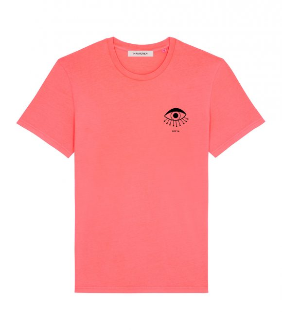 The front of a neon pink cotton t-shirt with black print of an eye with see ya message placed in the upper-left.